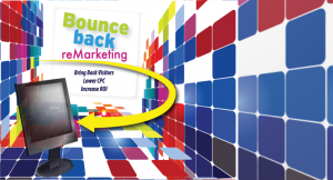 How to… Bounceback Retargeting (a.k.a. reMarketing)