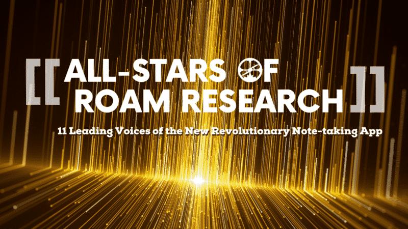 All-Stars of Roam Research