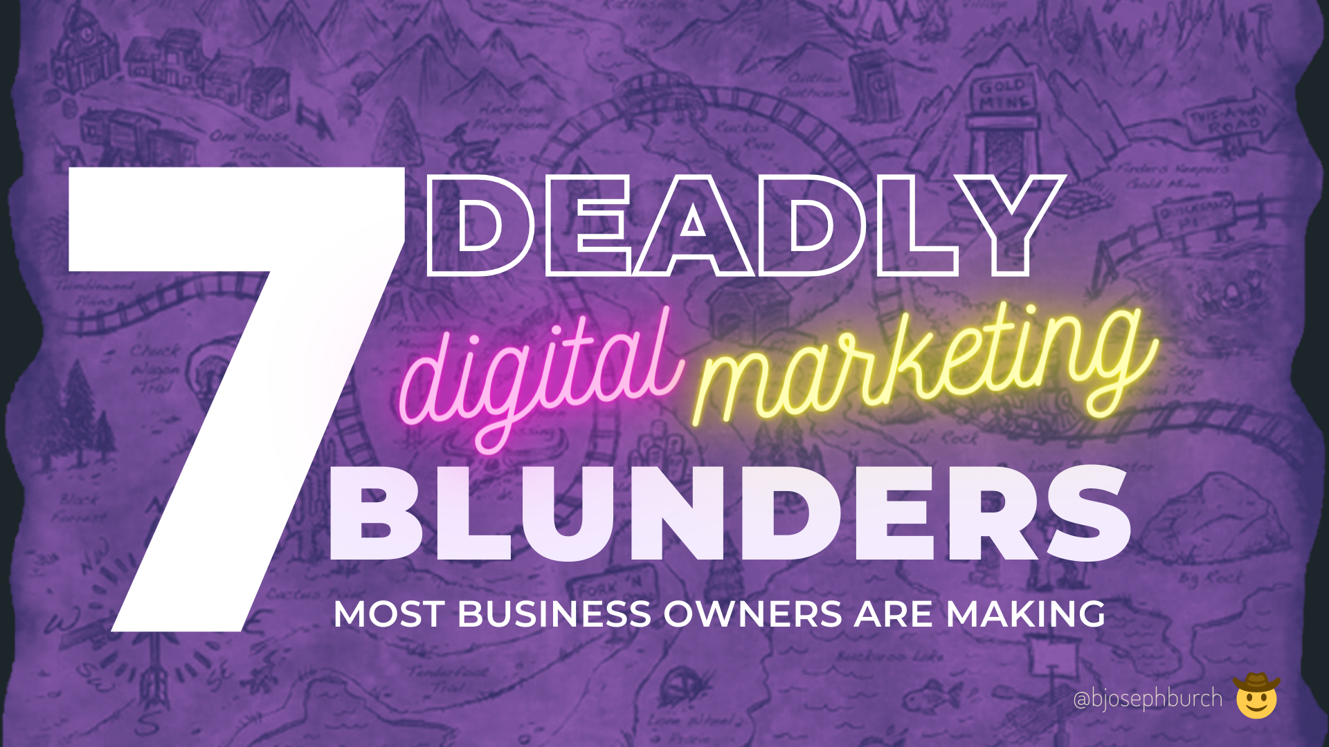 7 Deadly Digital Marketing Blunders