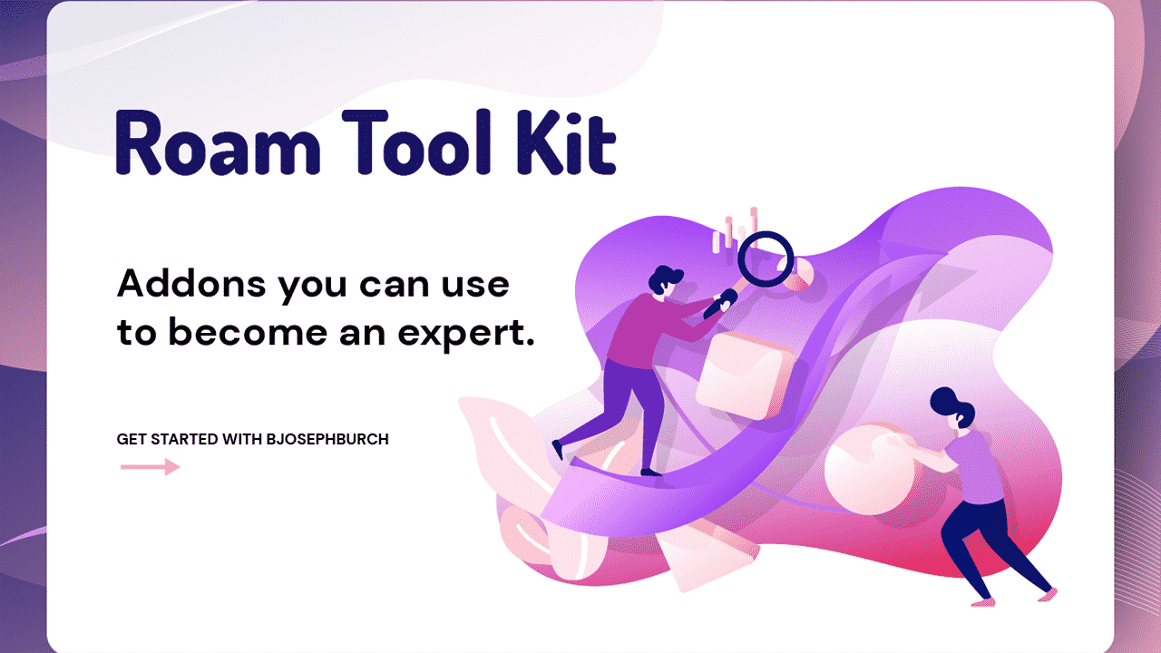 Ultimate Roam Tool Kit